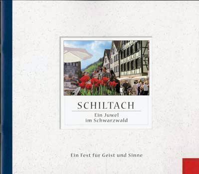 Schiltach - Ein Juwel im Schwarzwald
